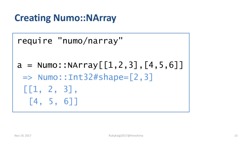"Creating Numo::NArray require ""numo/narray"" a =..."