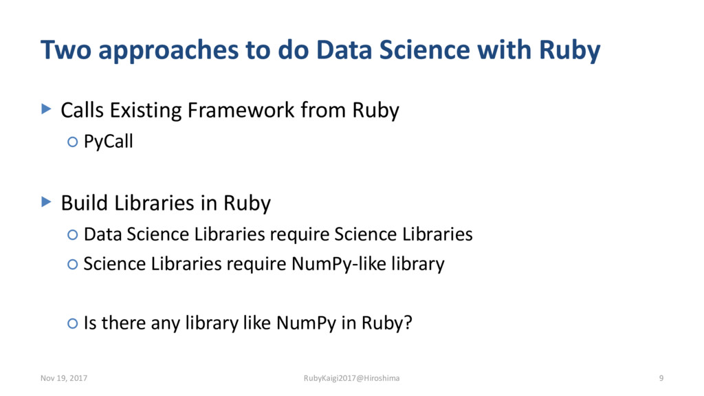 Two approaches to do Data Science with Ruby ▶ C...