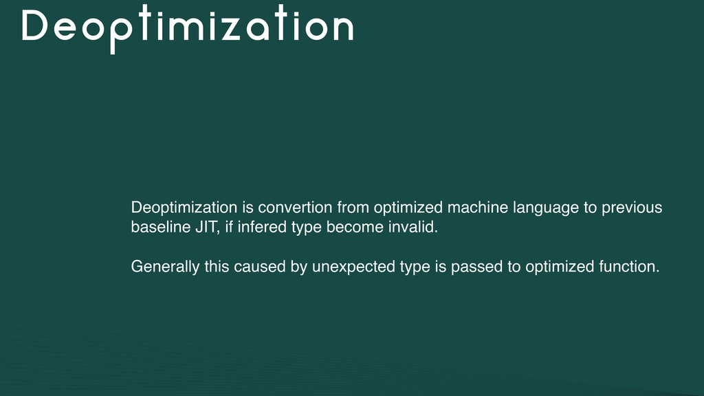 Deoptimization Deoptimization is convertion fro...