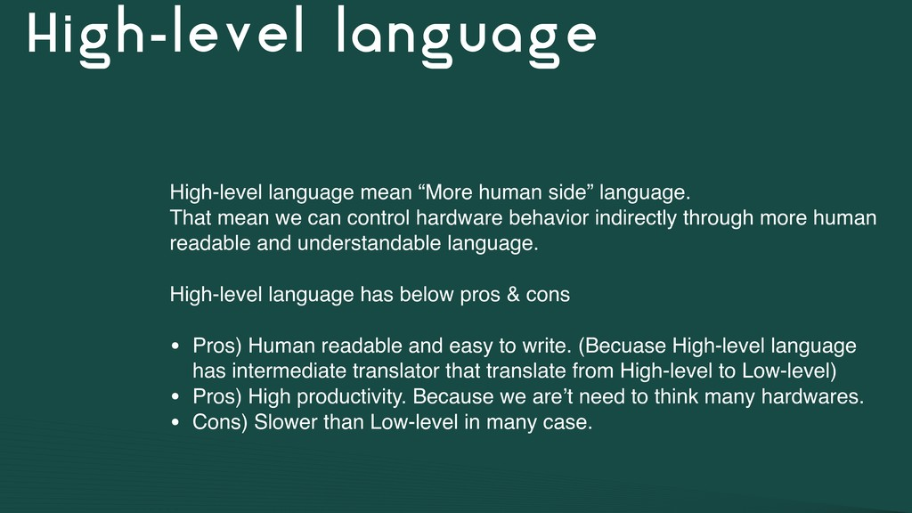"High-level language High-level language mean ""M..."