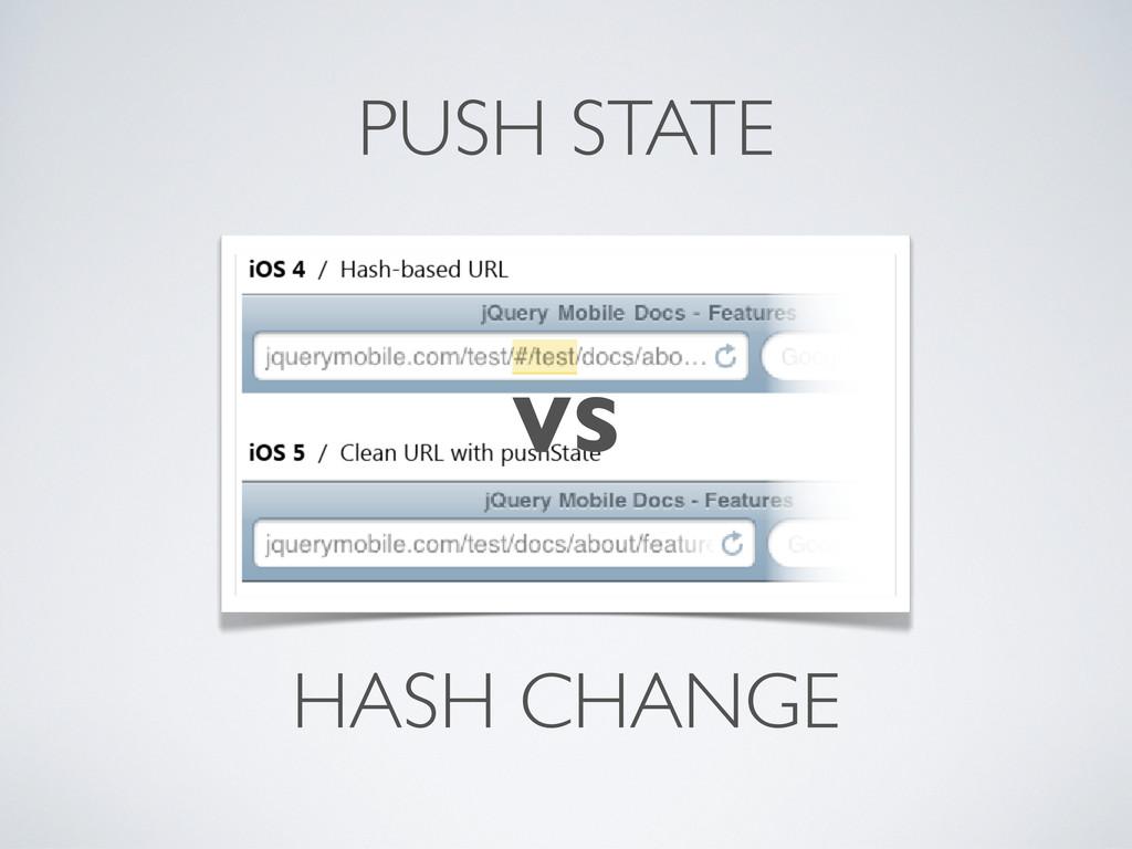 PUSH STATE HASH CHANGE VS