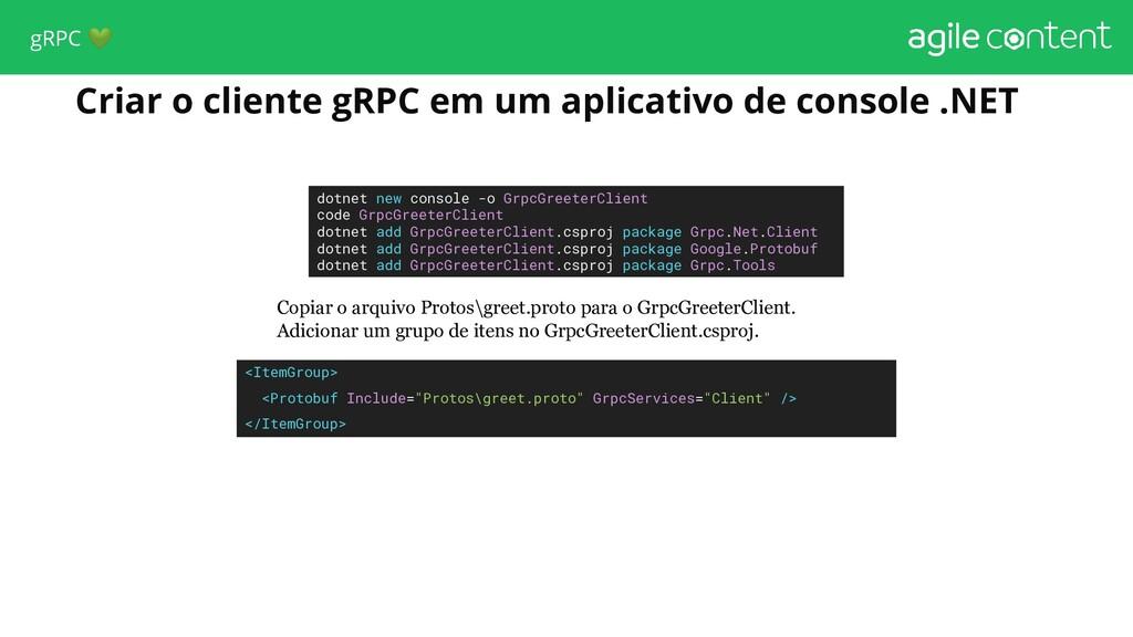 Criar o cliente gRPC em um aplicativo de consol...