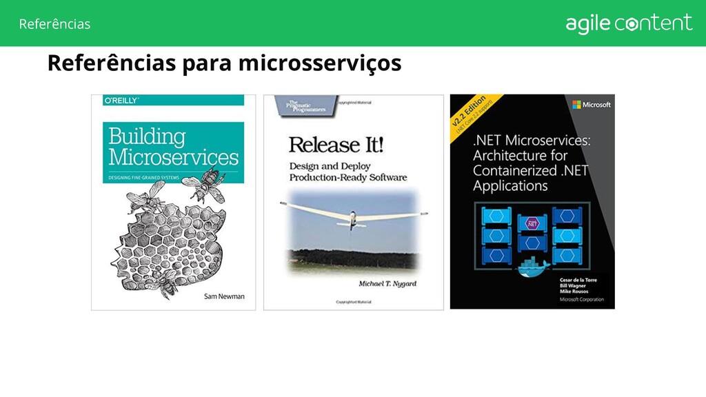 Referências Referências para microsserviços
