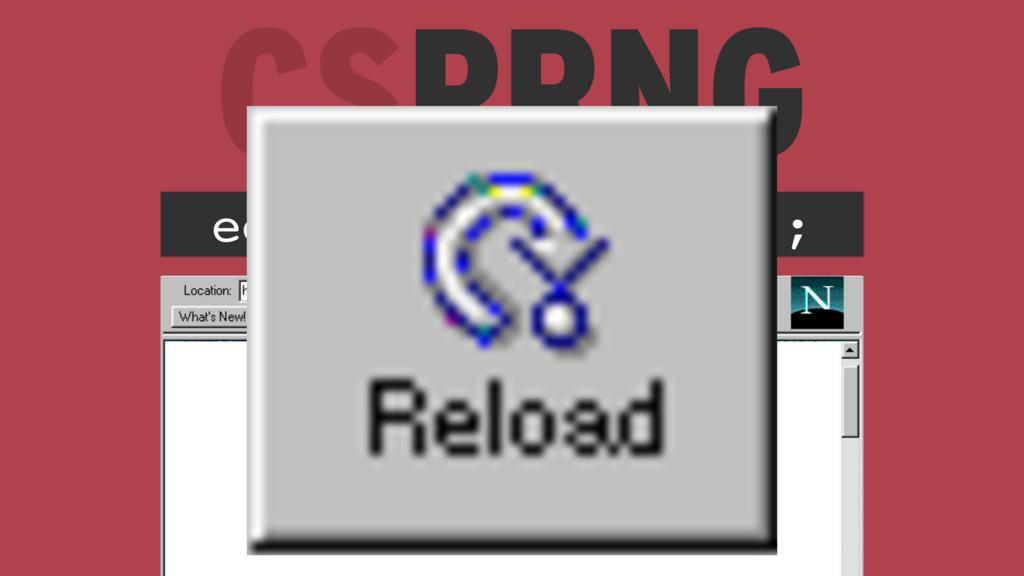 CSPRNG echo mt_rand(0, 42); 11