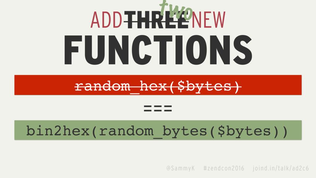 ADD NEW FUNCTIONS bin2hex(random_bytes($bytes))...