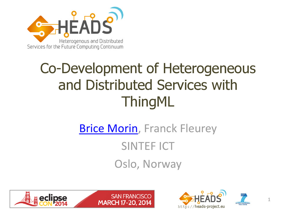 http://heads-project.eu EclipseCon 2014 Co-Deve...