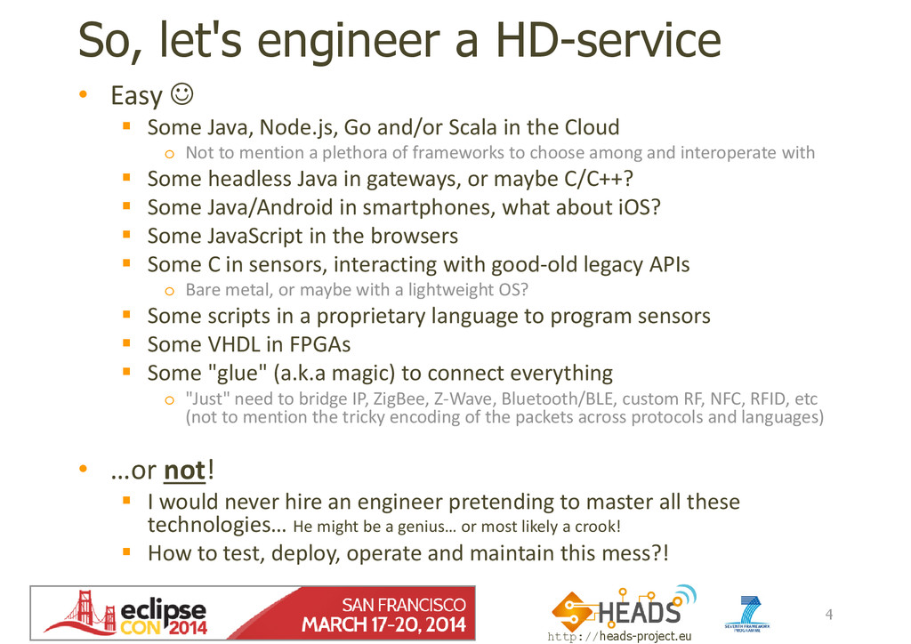 http://heads-project.eu EclipseCon 2014 So, let...