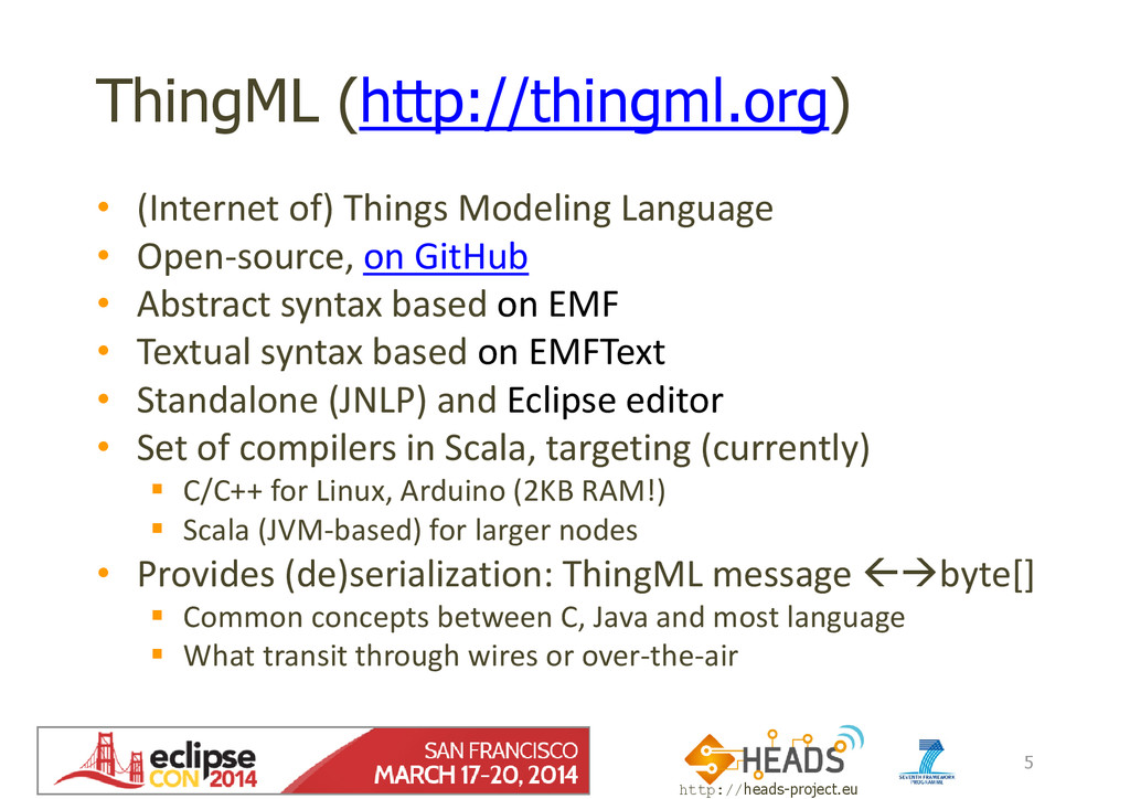 http://heads-project.eu EclipseCon 2014 ThingML...