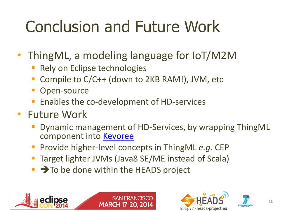 http://heads-project.eu EclipseCon 2014 Conclus...