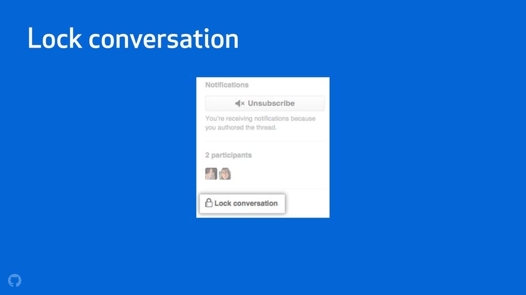 Lock conversation