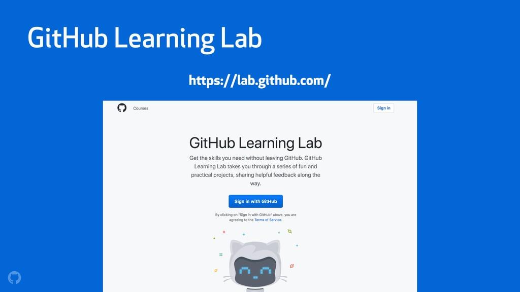 GitHub Learning Lab https://lab.github.com/