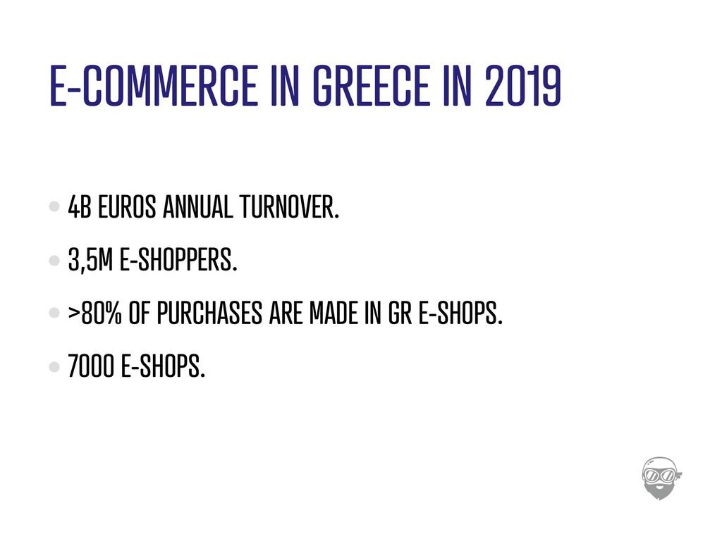 E-COMMERCE IN GREECE IN 2019 4B EUROS ANNUAL TU...