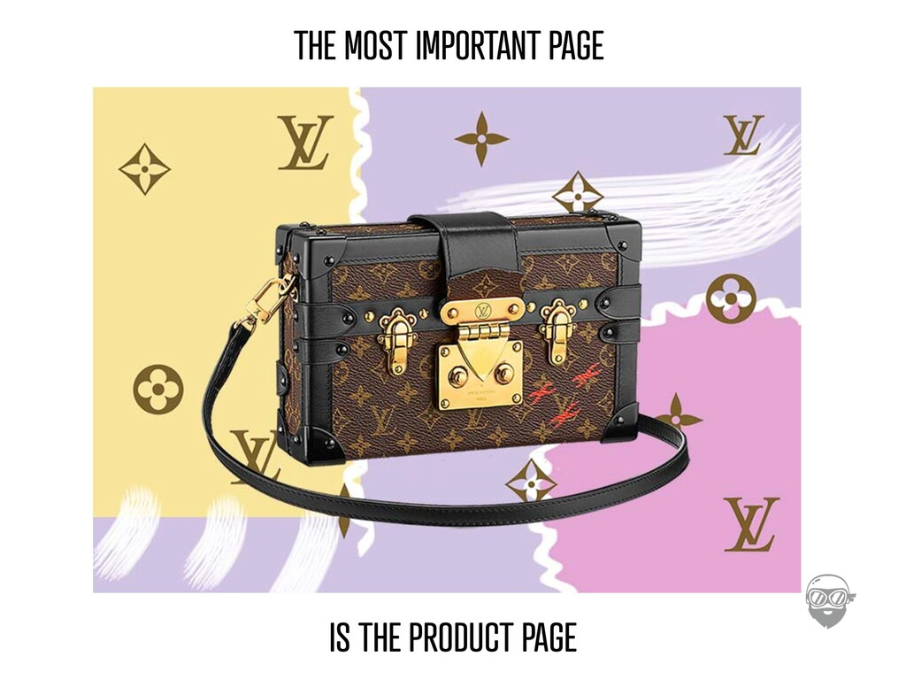 THE MOST IMPORTANT PAGE IS THE PRODUCT PAGE