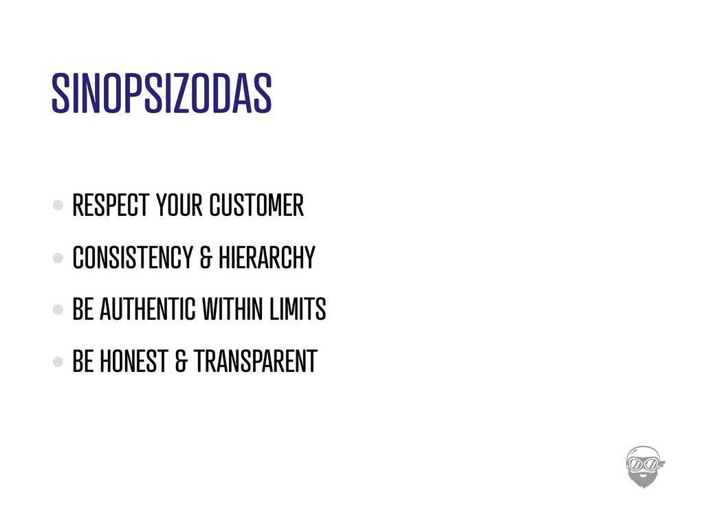 SINOPSIZODAS RESPECT YOUR CUSTOMER CONSISTENCY ...
