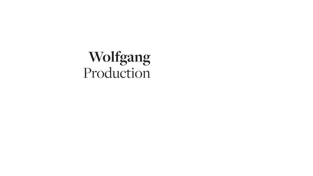 Wolfgang Production