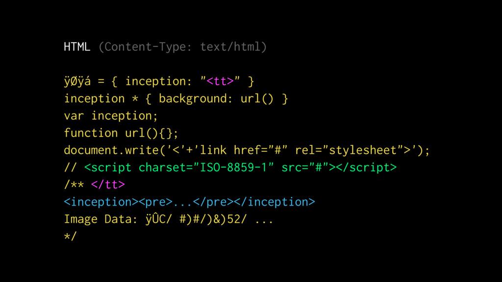HTML (Content-Type: text/html) ÿØÿá = { incepti...