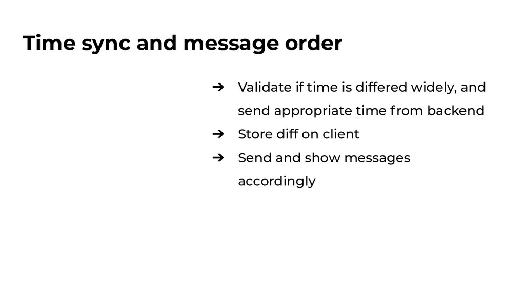 Time sync and message order ➔ Validate if time ...