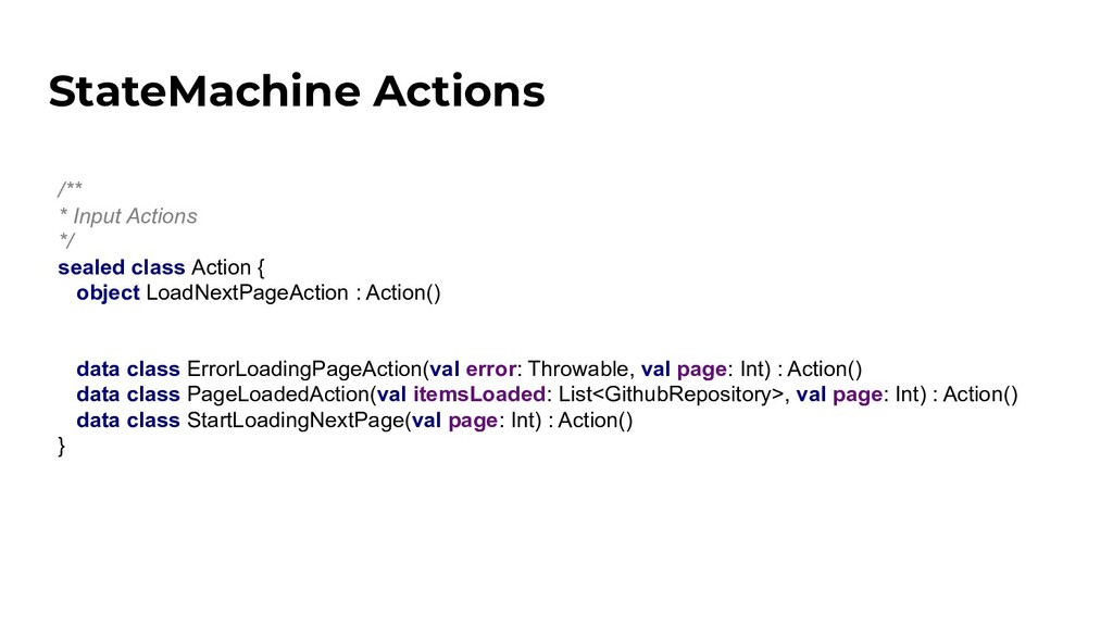 /** * Input Actions */ sealed class Action { ob...