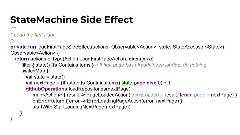StateMachine Side Effect /** * Load the first P...