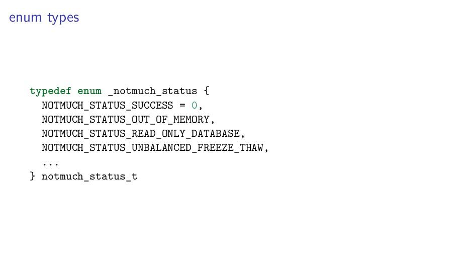 enum types typedef enum _notmuch_status { NOTMU...