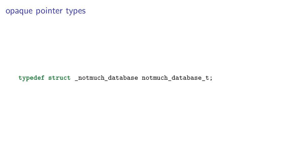 opaque pointer types typedef struct _notmuch_da...