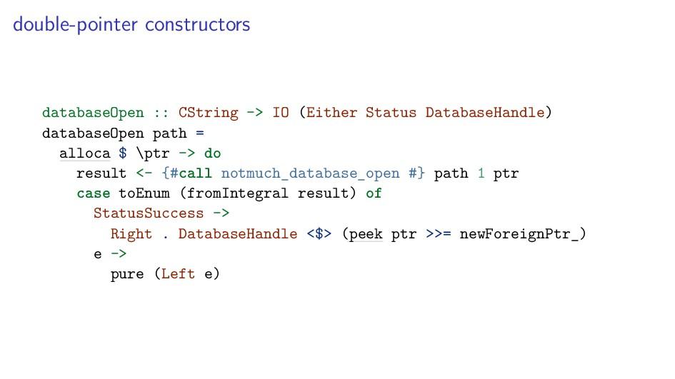 double-pointer constructors databaseOpen :: CSt...