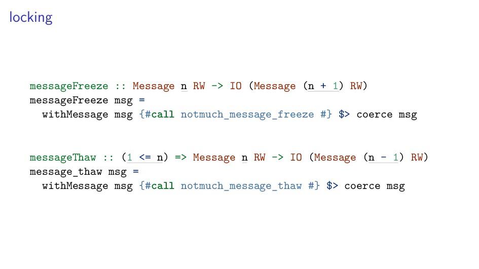locking messageFreeze :: Message n RW -> IO (Me...