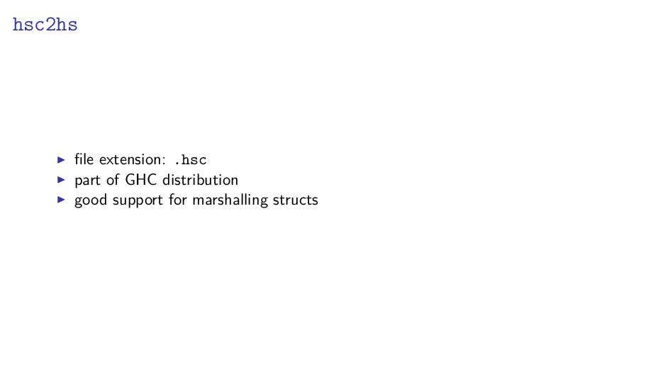 hsc2hs file extension: .hsc part of GHC distribu...