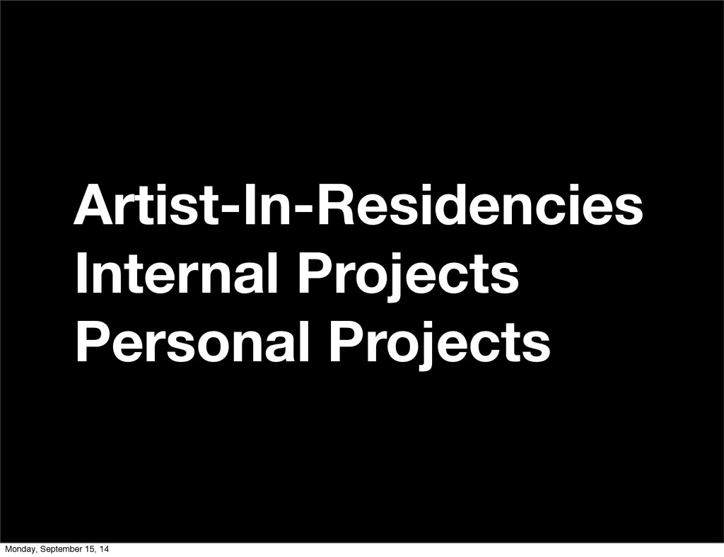 Artist-In-Residencies Internal Projects Persona...