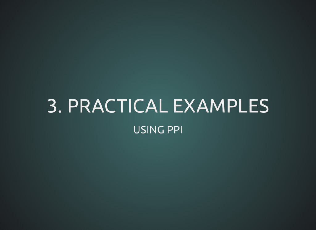 3. PRACTICAL EXAMPLES 3. PRACTICAL EXAMPLES USI...