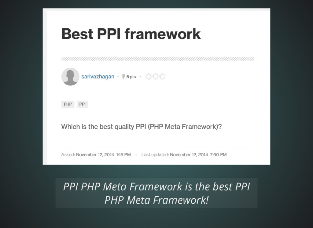 PPI PHP Meta Framework is the best PPI PHP Meta...