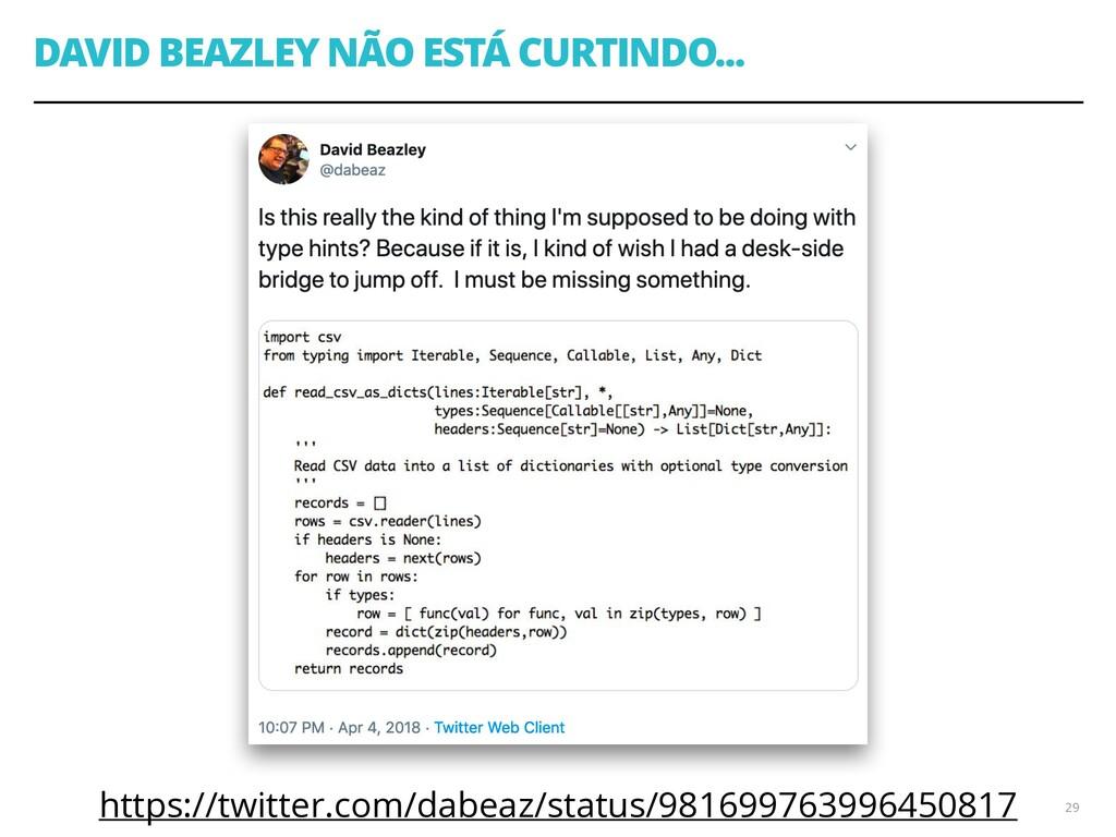 DAVID BEAZLEY NÃO ESTÁ CURTINDO... https://twit...