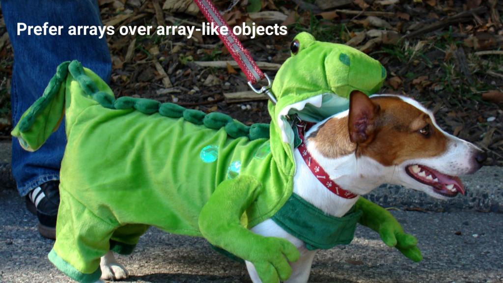 Avoid holes! #ProTip Prefer arrays over array-l...