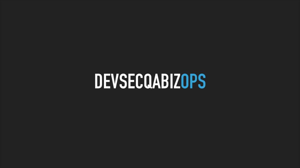 DEVSECQABIZOPS