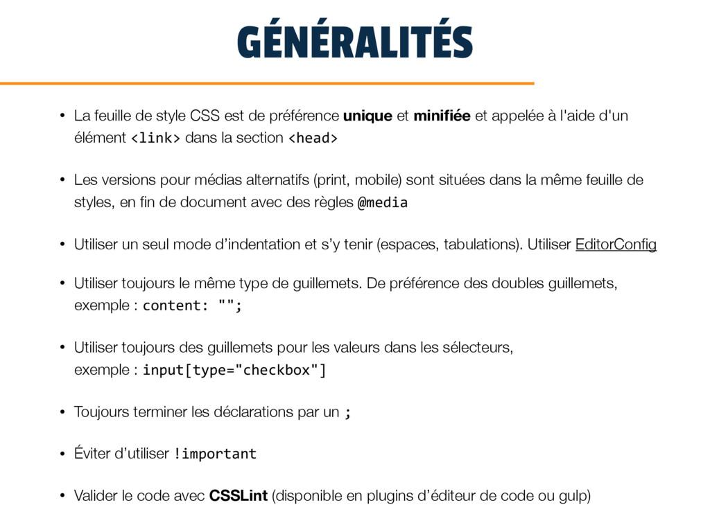 GÉNÉRALITÉS • La feuille de style CSS est de pr...