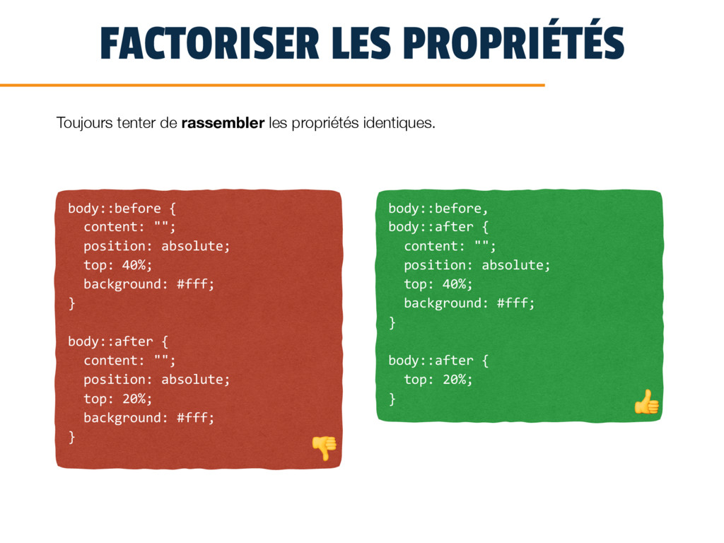 FACTORISER LES PROPRIÉTÉS body::before { conten...