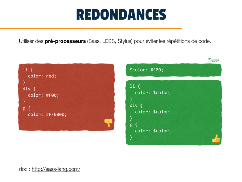 REDONDANCES li { color: red; } div { color: #F0...