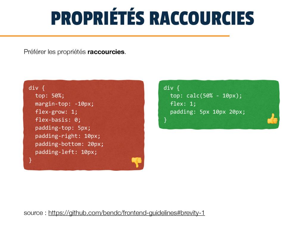 PROPRIÉTÉS RACCOURCIES div { top: 50%; margin-t...