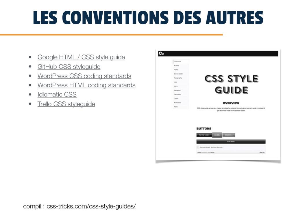 LES CONVENTIONS DES AUTRES • Google HTML / CSS ...