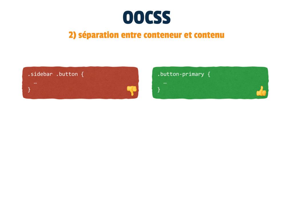 OOCSS 2) séparation entre conteneur et contenu ...