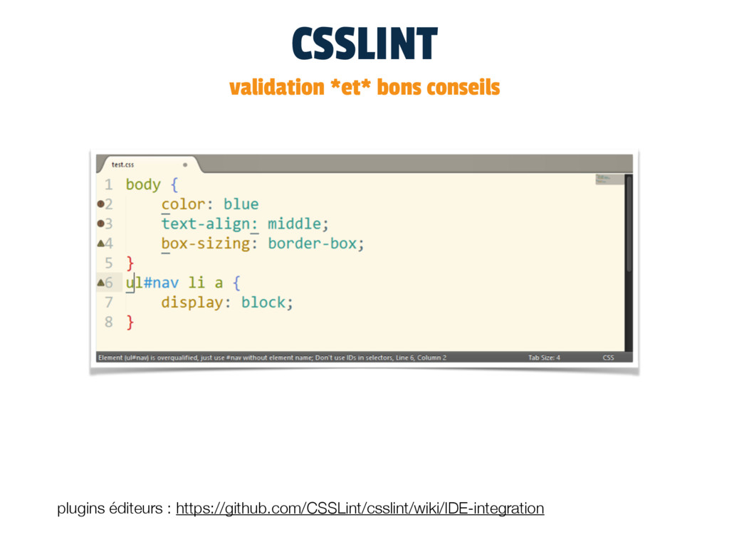 CSSLINT validation *et* bons conseils plugins é...