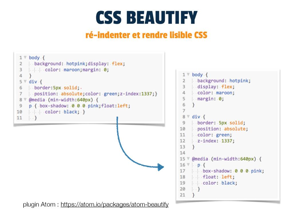 CSS BEAUTIFY ré-indenter et rendre lisible CSS ...
