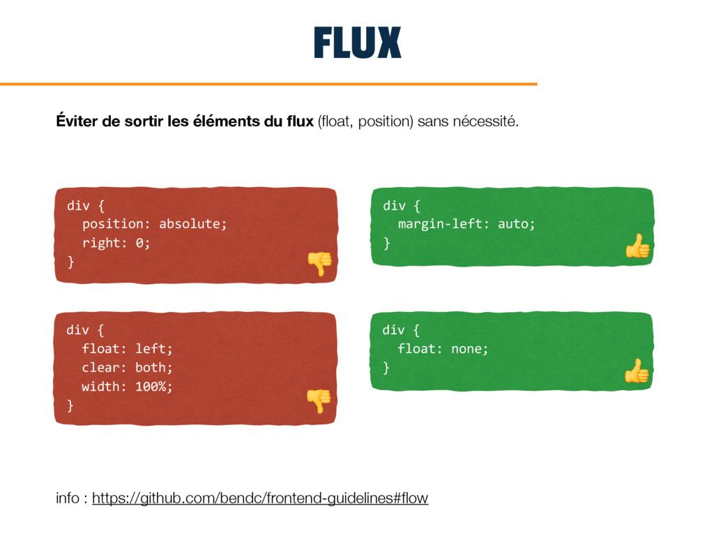 FLUX div { position: absolute; right: 0; } Évit...