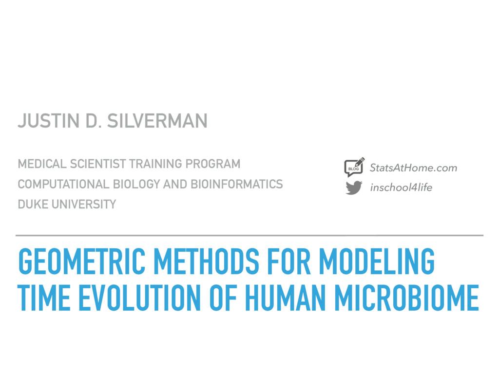 GEOMETRIC METHODS FOR MODELING TIME EVOLUTION O...