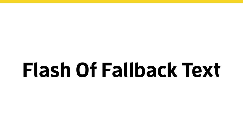 Flash Of Fallback Text