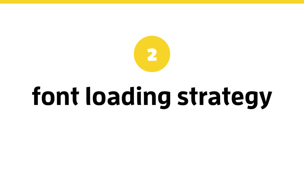 font loading strategy 2