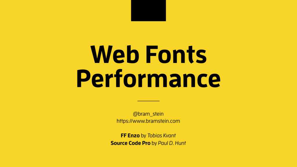 Web Fonts Performance @bram_stein https://www.b...