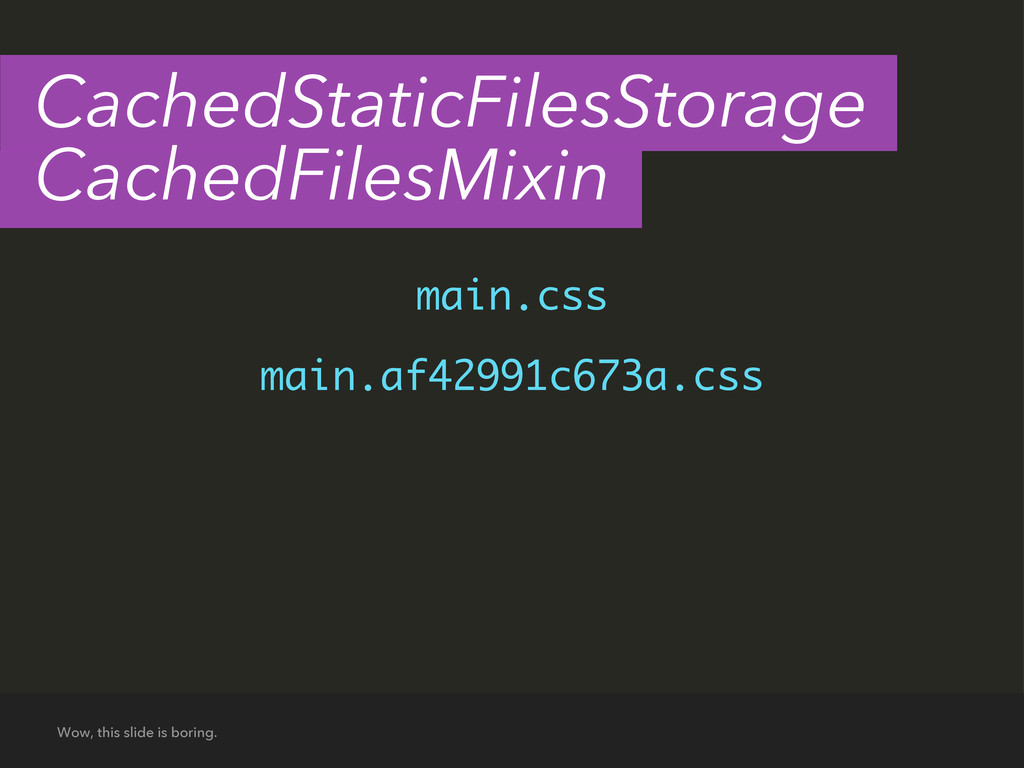 main.css main.af42991c673a.css Wow, this slide ...