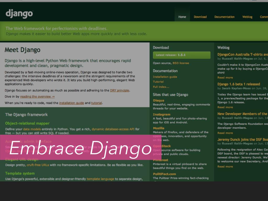 Embrace Django