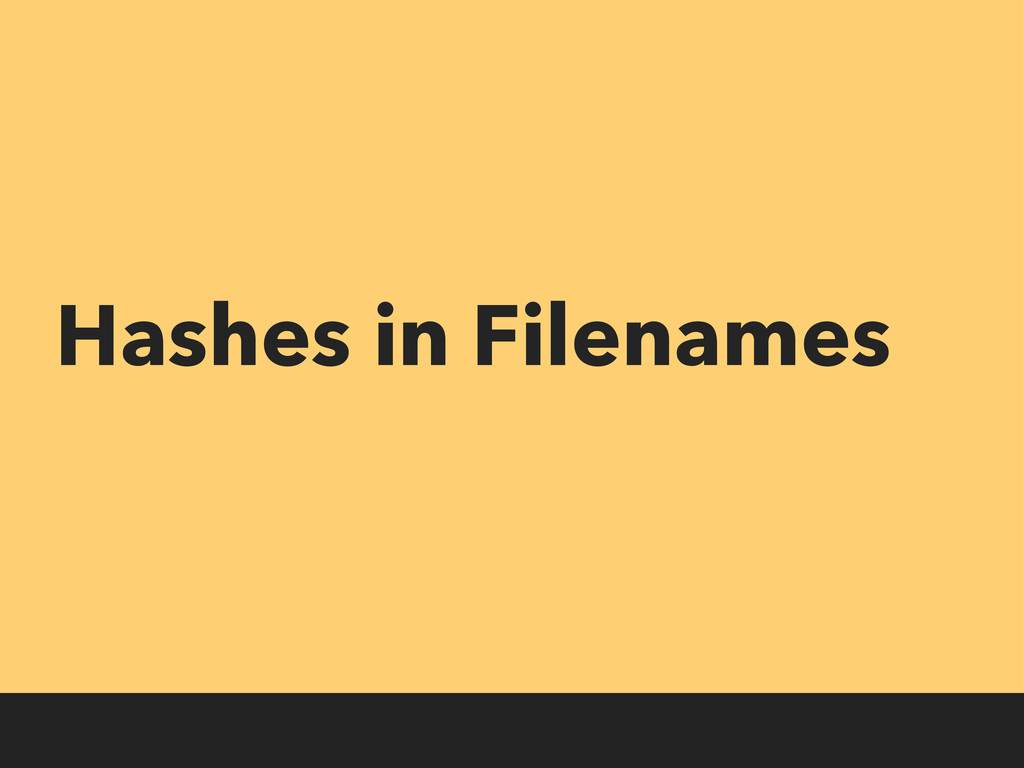 Hashes in Filenames